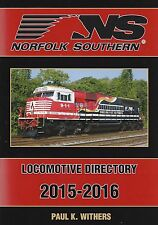 NORFOLK SOUTHERN 2015-2016 Locomotive Directory (NEW BOOK w/ 200+ color  photos)