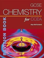 GCSE Chemistry for CCEA Revision Book CCEA GCS..., McFarland, Alyn G. Paperback