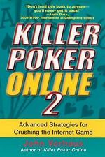Killer Poker Online, Vol. 2: Advanced Strategies for Crushing the Inte-ExLibrary