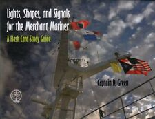 Lights, Shapes, & Signals for the Merchant Mariner: A Flash Card Study Guide