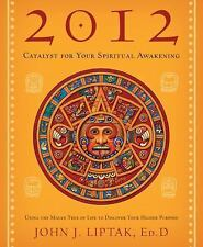 2012: Catalyst for Your Spiritual Awakening: Using the Mayan Tree of-ExLibrary