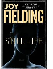 Still Life by Joy Fielding (2009, Hardcover)