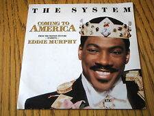 "THE SYSTEM - COMING TO AMERICA   7"" VINYL PS"