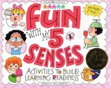 Fun With My 5 Senses: Activities to Build Learning Readiness Williamson Little
