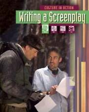 Writing a Screenplay (Culture in Action),Miles, Liz,Excellent Book mon0000055705