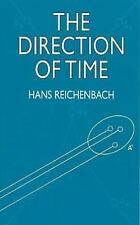 Dover Books on Physics: Direction of Time by Hans Reichenbach (1999, Paperback)