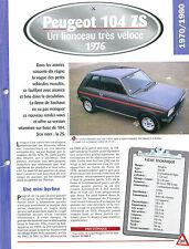Peugeot 104 ZS 1976  France Car Auto FICHE FRANCE