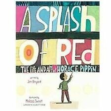 A Splash of Red: The Life and Art of Horace Pippin-ExLibrary