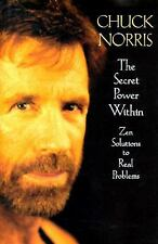 The Secret Power Within Vol. 1 : Zen Solutions to Real Problems by Chuck...