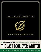 The Onion Book of Known Knowledge: A Definitive Encyclopaedia Of Exist-ExLibrary