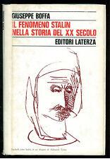 BOFFA GIUSEPPE IL FENOMENO STALIN NELLA STORIA DEL XX SECOLO LATERZA 1982