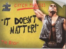 "THE ROCK 2002 Fleer WWE CATCH PHRASES Insert Card #1CP ""IT DOESN'T MATTER!"""