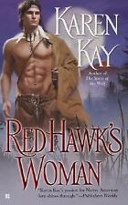 The Lost Clan: Red Hawk's Woman 3 by Karen Kay (2007, Paperback)