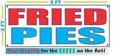 FRIED PIES Banner Sign NEW Larger Size Best Quality for the $$$