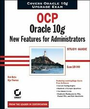OCP: Oracle 10g New Features for Administrators Study Guide: Exam 1Z0-040 (Certi