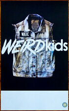 WE ARE THE IN CROWD Weird Kids 2014 Ltd Ed RARE New Poster +FREE Punk Poster!