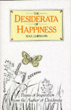 The Desiderata of Happiness, Max Ehrmann, Excellent Book
