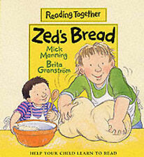 Zed's Bread (Reading Together), Mick Manning