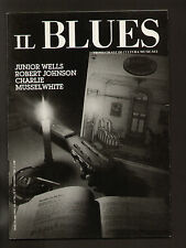 IL BLUES 17/1986 JUNIOR WELLS TOFFOLETTI BONINI MUSSELWHITE JIMMY ROGERS ALLISON