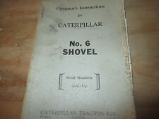CATERPILLAR OPERATION  INSTRUCTIONS NOS. 6 SHOVEL  10A1-UP FORM 30716