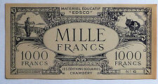 ANCIEN BILLET 1000 FRANCS / EDSCO / CHAMBERY / MATERIEL EDUCATIF