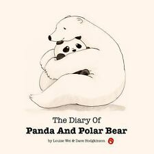 The Diary of Panda and Polar Bear : A Fuzzy Little Story by Louise Wei and...