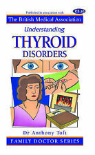Understanding Thyroid Disorders (Family Doctor Series), Toft, Anthony, Good Book