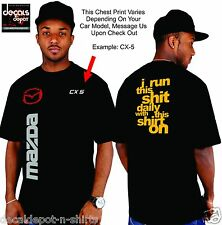 Custom Shirt for MAZDA Car or Truck Owners 2, 3, 5, 6, CX-5, CX-9 and many more