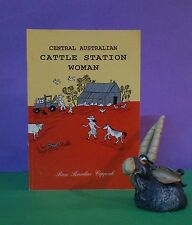R Rawlins Coppock: Central Australian Cattle Station Woman/poetry, short stories