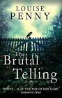 The Brutal Telling, Louise Penny, New condition, Book