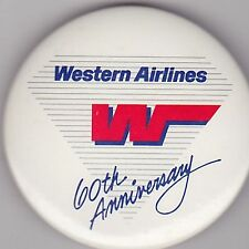 """VINTAGE 2 1/4"""" PINBACK #26-032 - AIRLINES - AVIATION - WESTERN 60TH ANNIVERSARY"""