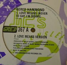 "BERES HAMMOND ~ Love Means (Never To Say Im Sorry) ~ 12"" Single"