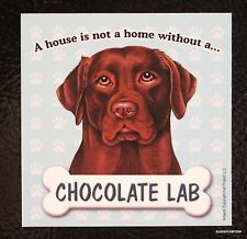 Chocolate Lab Magnet Dog Car RV A House Is Not A Home Puppy Refrigerator