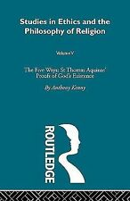 Five Ways : St Thomas Aquinas by Kenny (2008, Paperback)