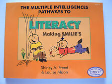 THE MULTIPLE INTELLIGENCES PATHWAYS TO LITERACY PRE-K-3.