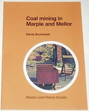 MARPLE MELLOR COAL MINING Mine Pit Miner History Lancashire Stockport Manchester