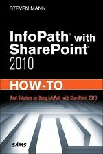 InfoPath with SharePoint 2010 How-To-ExLibrary