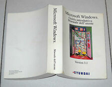 Manuale dell'utente MICROSOFT WINDOWS Version 3.1 Guida introduttiva Pc 1992