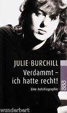 *~ VERDAMMT - ich hatte recht! - Julie BURCHILL tb (1999)