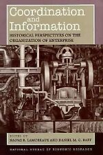 Coordination and Information: Historical Perspectives on the Organization of En