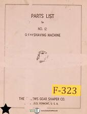 Fellows No. 12, Gear Shaving Machine, Parts List Manual Year (1959)