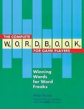 The Complete Wordbook for Game Players Mike Baron Winning Words for Word Freaks