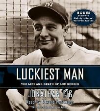 Luckiest Man: The Life and Death of Lou Gehrig, Eig, Jonathan, Good Book