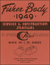 1949 Buick Super and Roadmaster Body Shop Manual Repair Service Book
