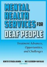 Mental Health Services for Deaf People : Treatment Advances, Opportunities,...