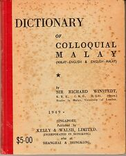 Dictionary of Colloquial Malay: Malay-English & English Malay - Richard Winstedt