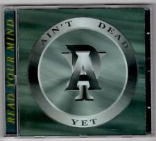AIN'T DEAD YET 'READ YOUR MIND' CD