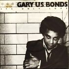 "GARY US BONDS it's only love/this little girl EA 128 uk emi america 7"" PS EX/VG+"