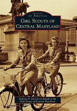 Girl Scouts of Central Maryland by Roberta F Dorsch (Paperback / softback, 2012)