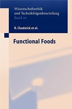 Functional Foods 20 by B. Moseley, M. Liakopoulos, R. Chadwick, S. Henson and...